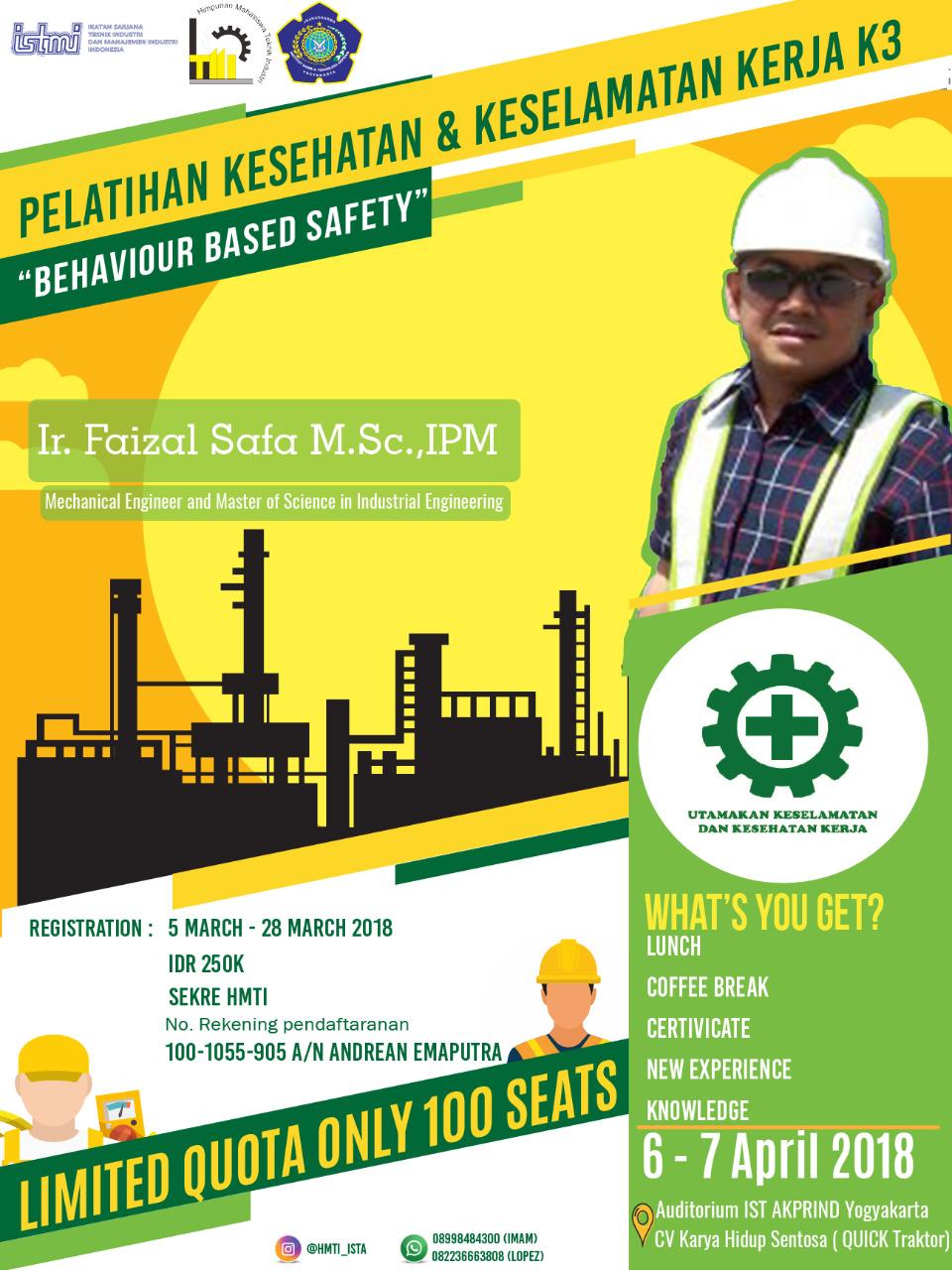 Ikutilah Pelatihan Kesehatan & Keselamatan Kerja K3 Jurusan Teknik Industri bekerjasama dengan ISTMI !!!