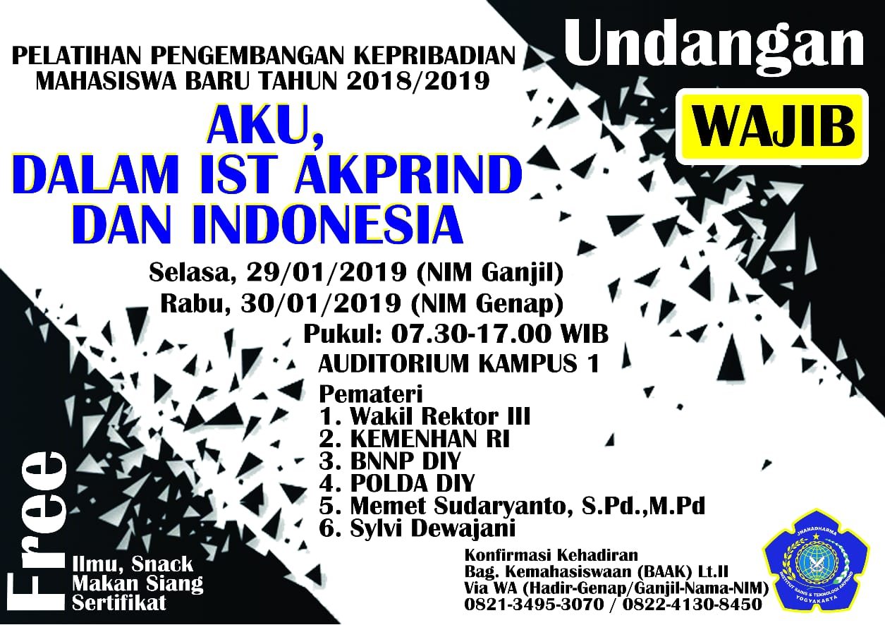 WAJIB HADIR! – Aku, Dalam IST AKPRIND, Dan Indonesia