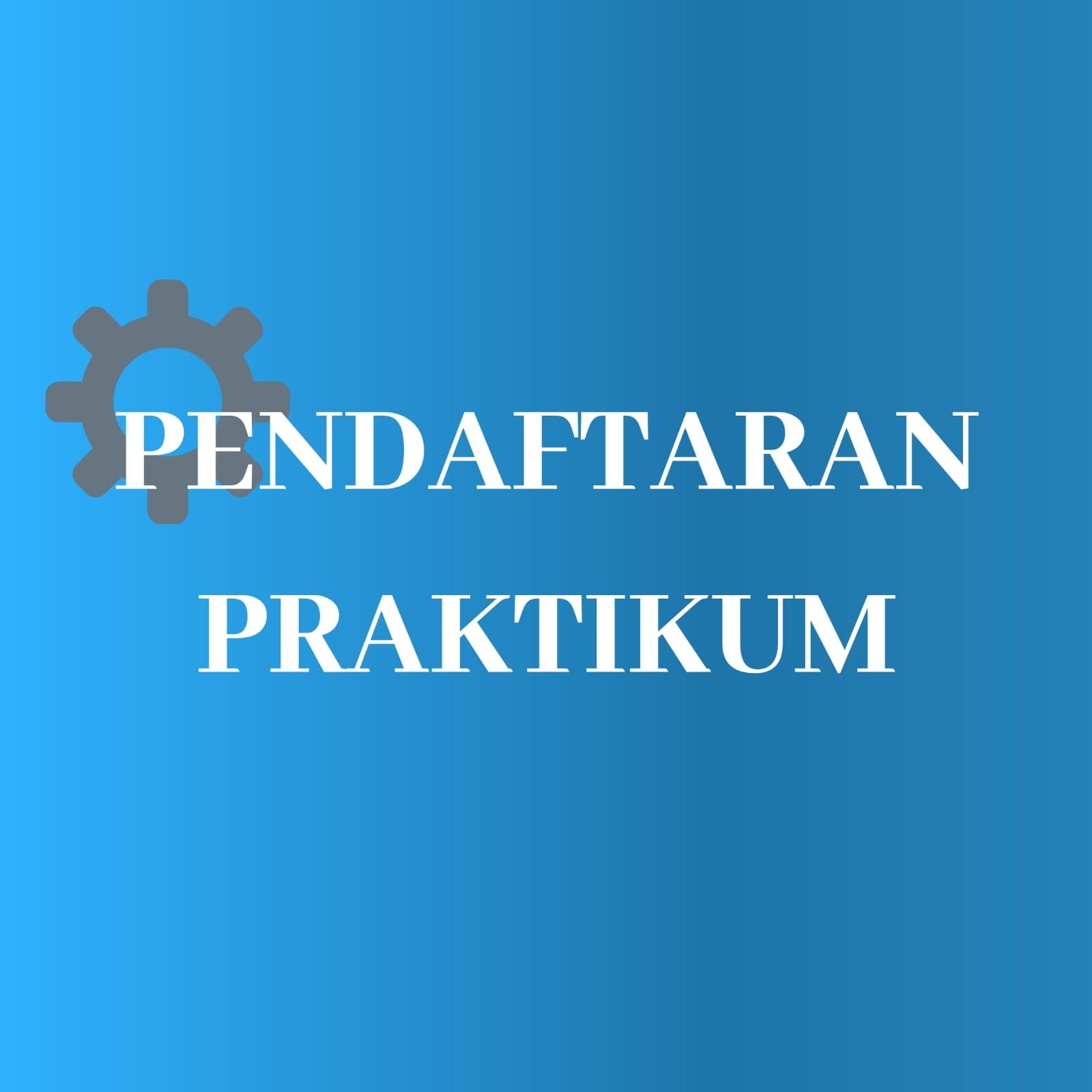 Pendaftaran Praktikum PTLF Sem Genap 2020/2021